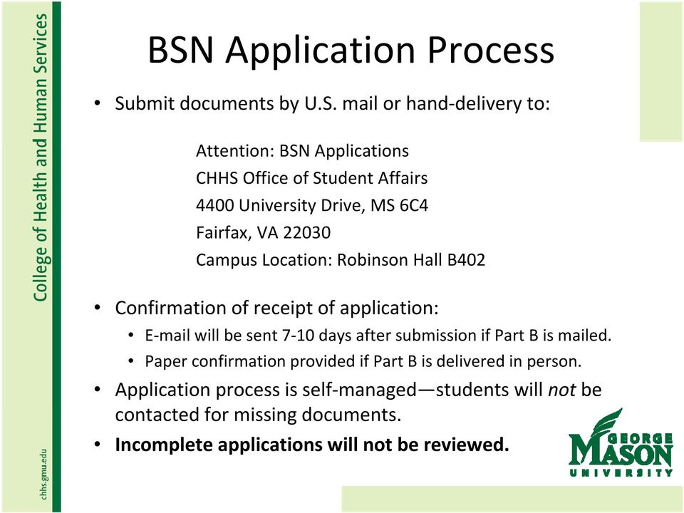 application: E mail will be sent 7 10 days after submission if Part B is mailed.