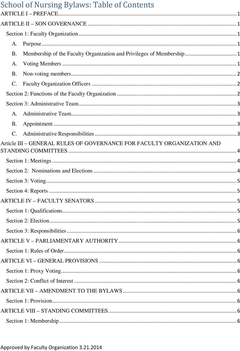 .. 2 Section 2: Functions of the Faculty Organization... 2 Section 3: Administrative Team... 3 A. Administrative Team... 3 B. Appointment... 3 C. Administrative Responsibilities.