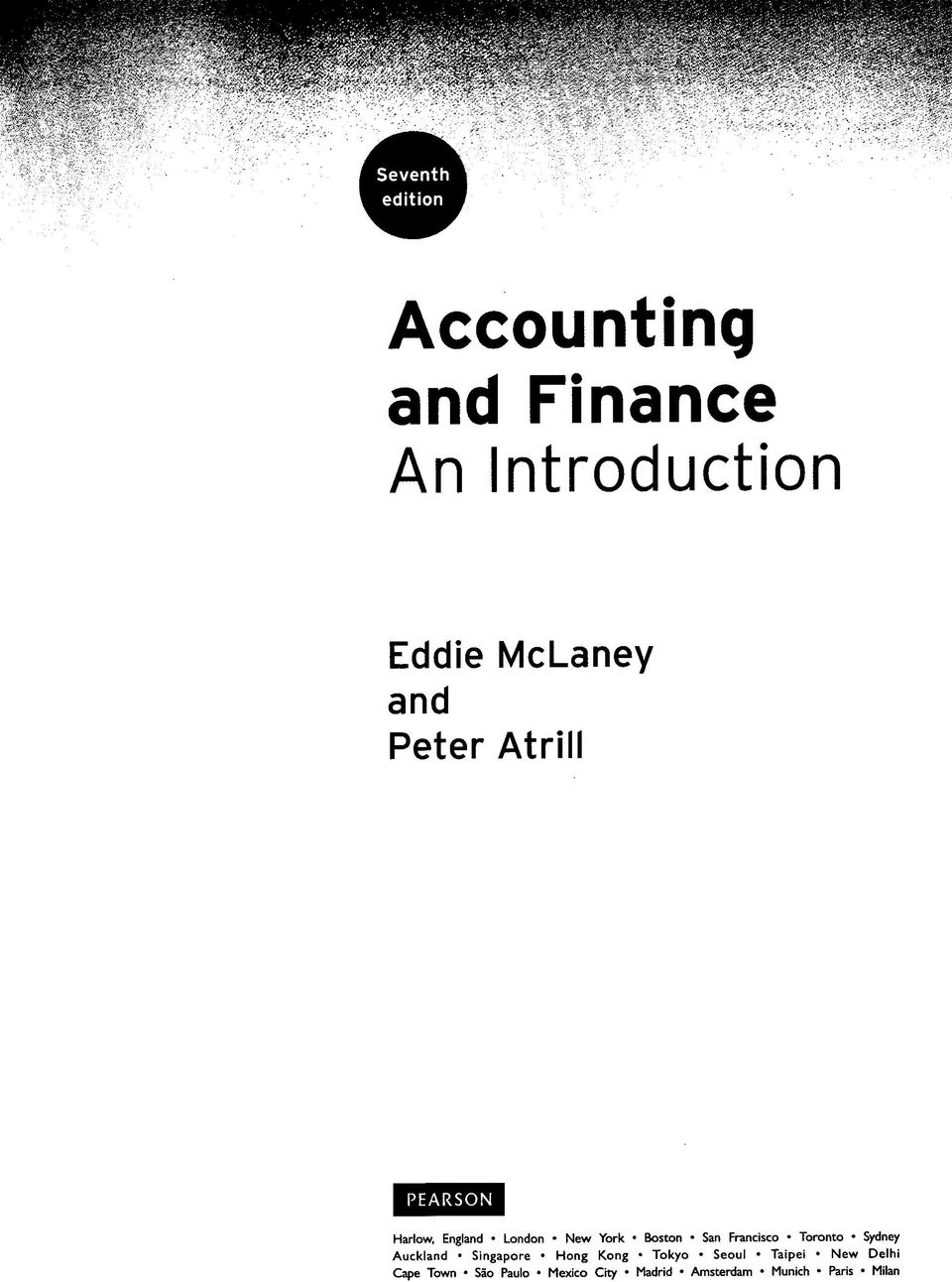 Accounting and finance an introduction eddie mclaney and peter toronto sydney auckland singapore hong kong tokyo seoul taipei new fandeluxe Choice Image