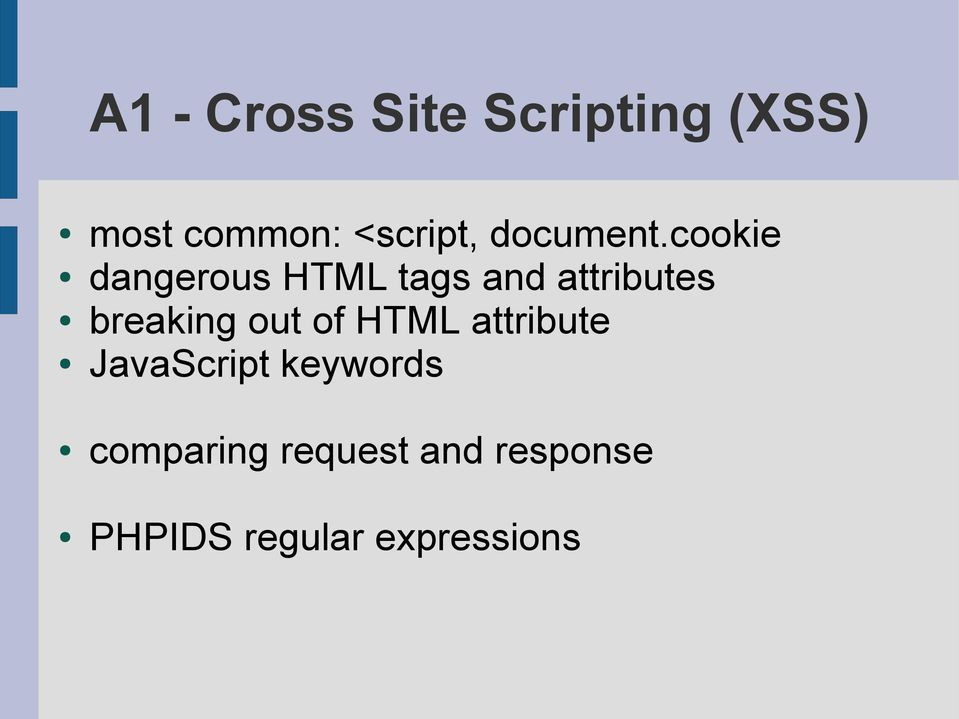 cookie dangerous HTML tags and attributes breaking