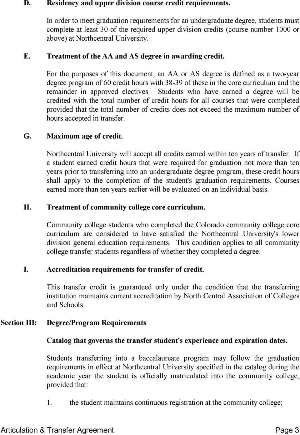 Treatment of the AA and AS degree in awarding credit.