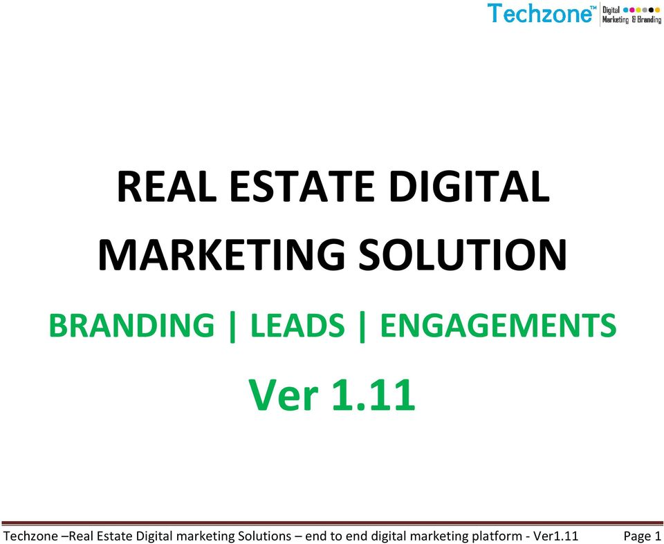 11 Techzone Real Estate Digital marketing