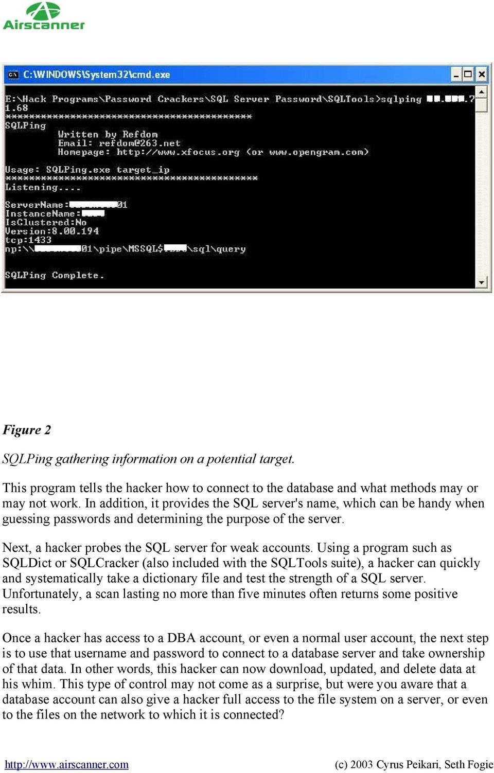 Guarding Against SQL Server Attacks: Hacking, cracking, and