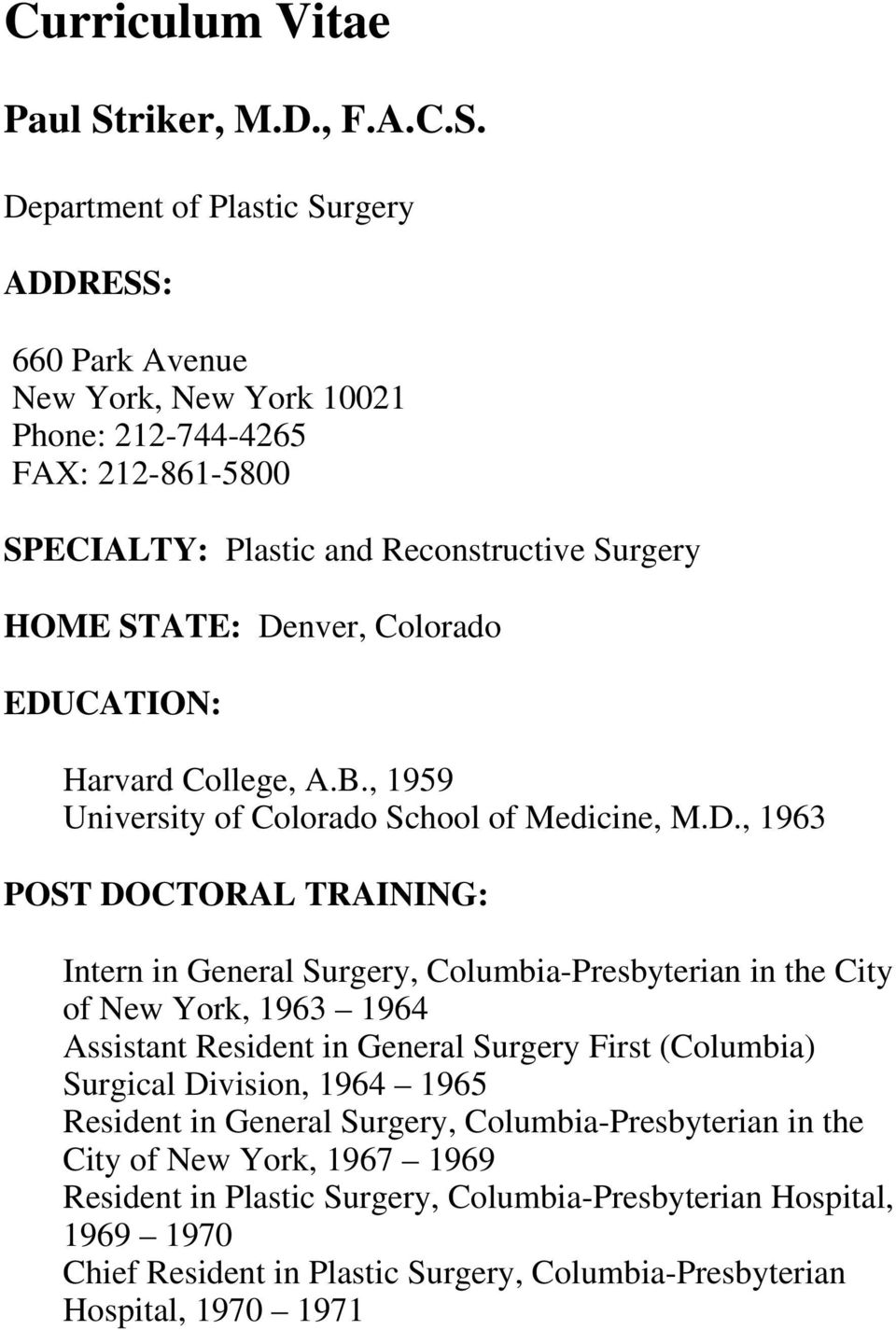 SPECIALTY: Plastic and Reconstructive Surgery  Harvard