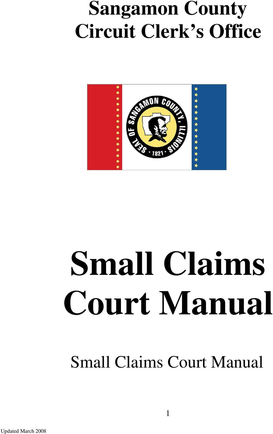 Sangamon County Circuit Clerk s Office  Small Claims Court Manual