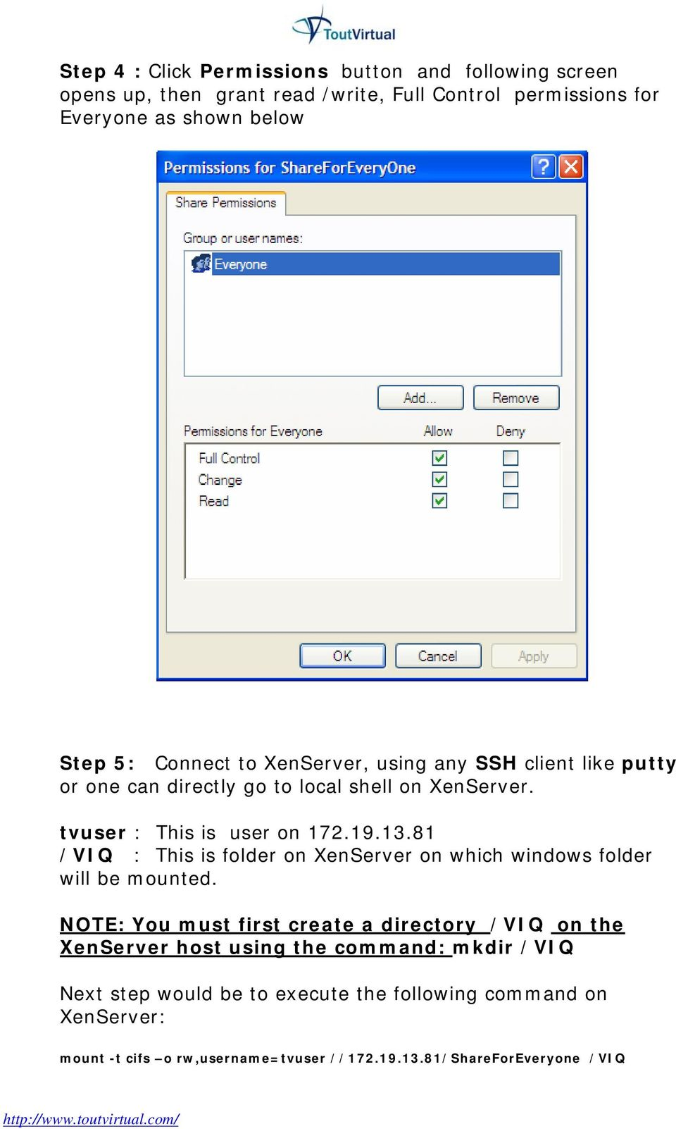 81 /VIQ : This is folder on XenServer on which windows folder will be mounted.