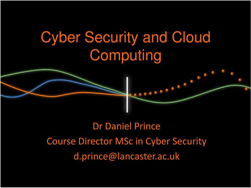 Course Director MSc in Cyber