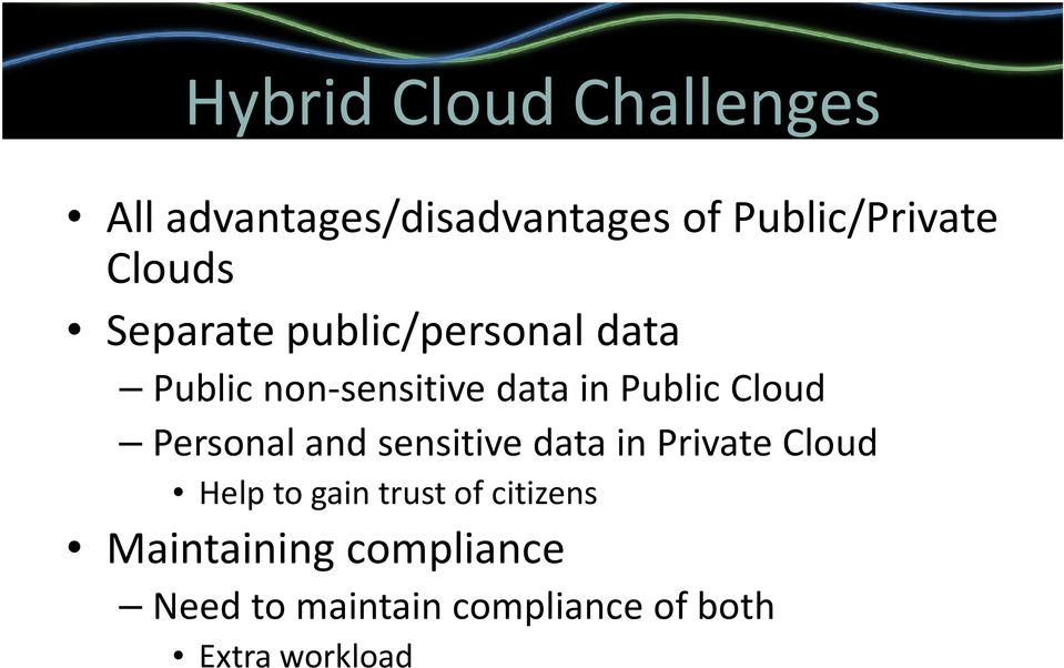 Cloud Personal and sensitive data in Private Cloud Help to gain trust of