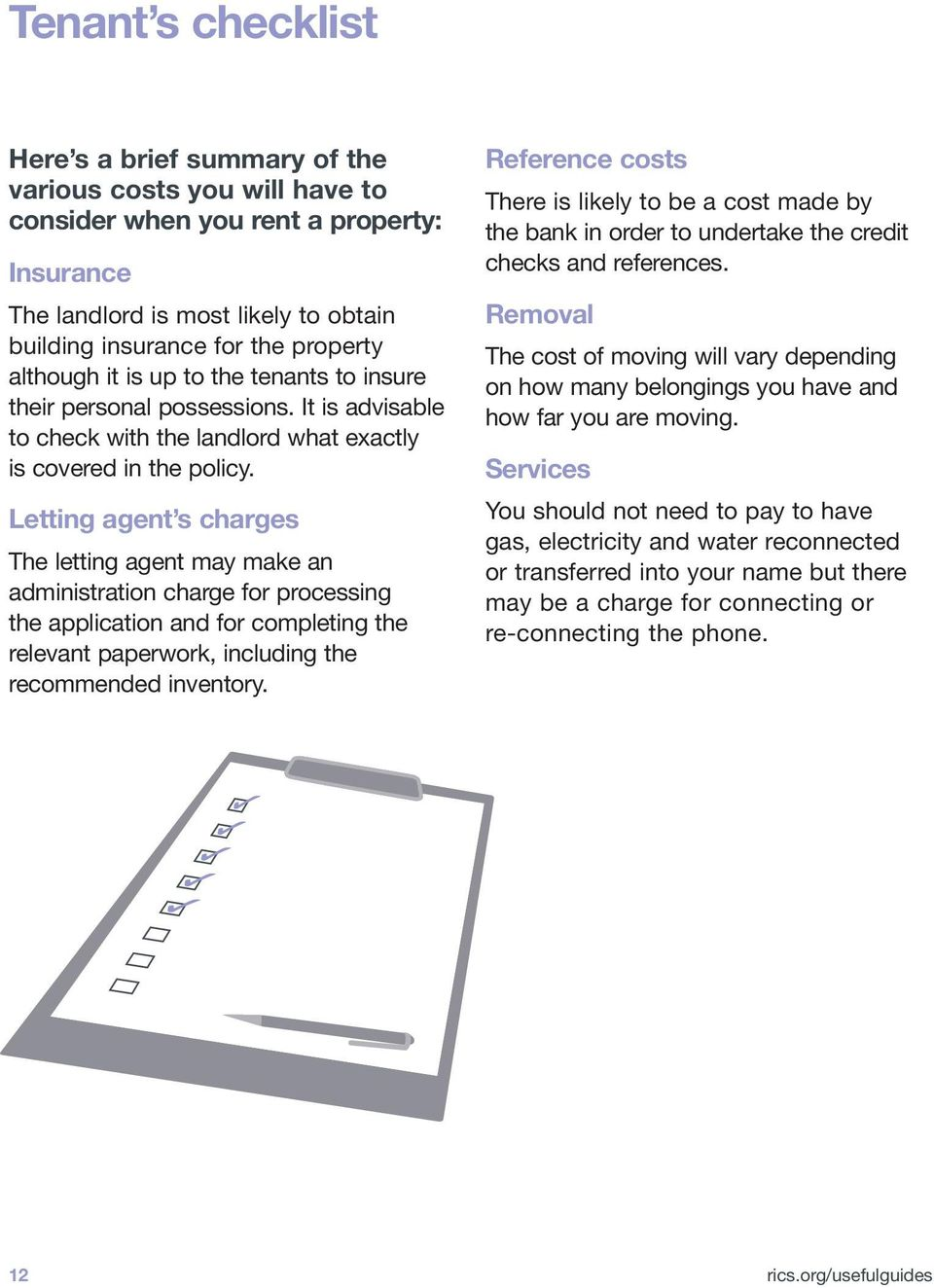 Letting agent s charges The letting agent may make an administration charge for processing the application and for completing the relevant paperwork, including the recommended inventory.