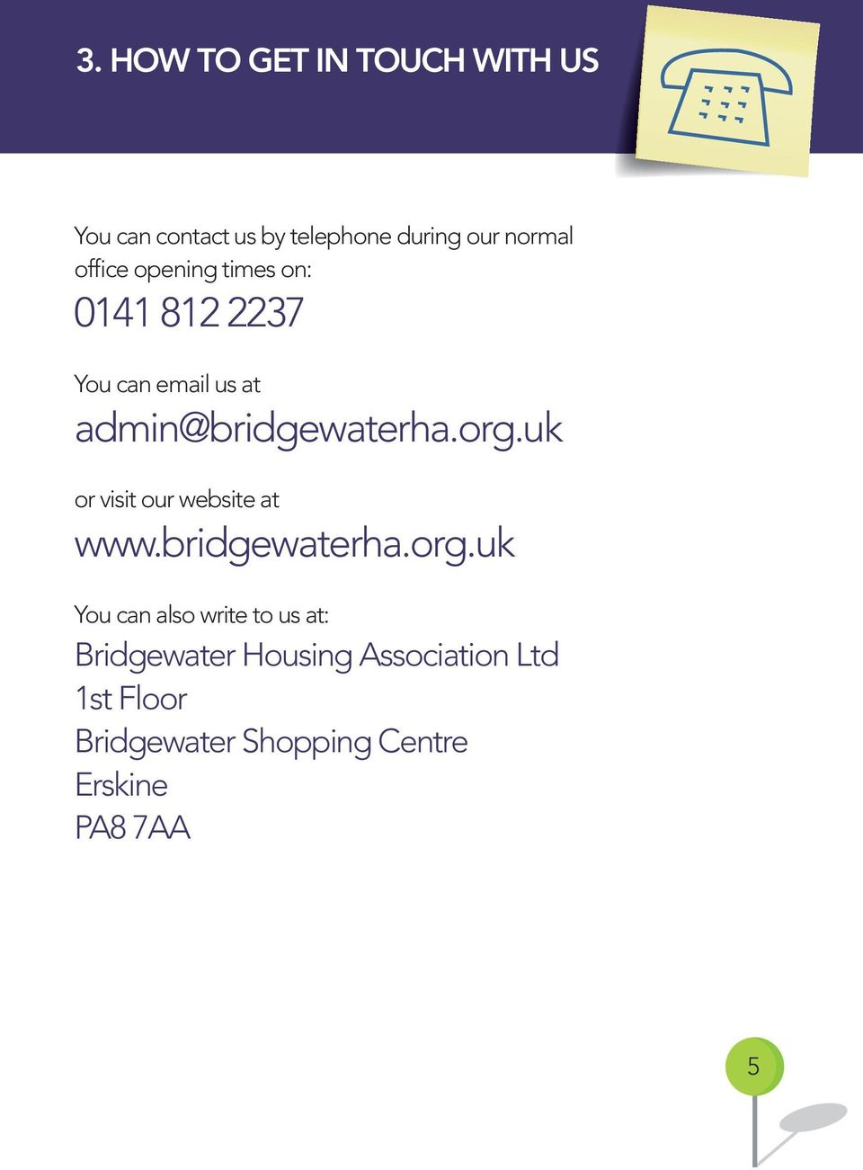 uk or visit our website at www.bridgewaterha.org.