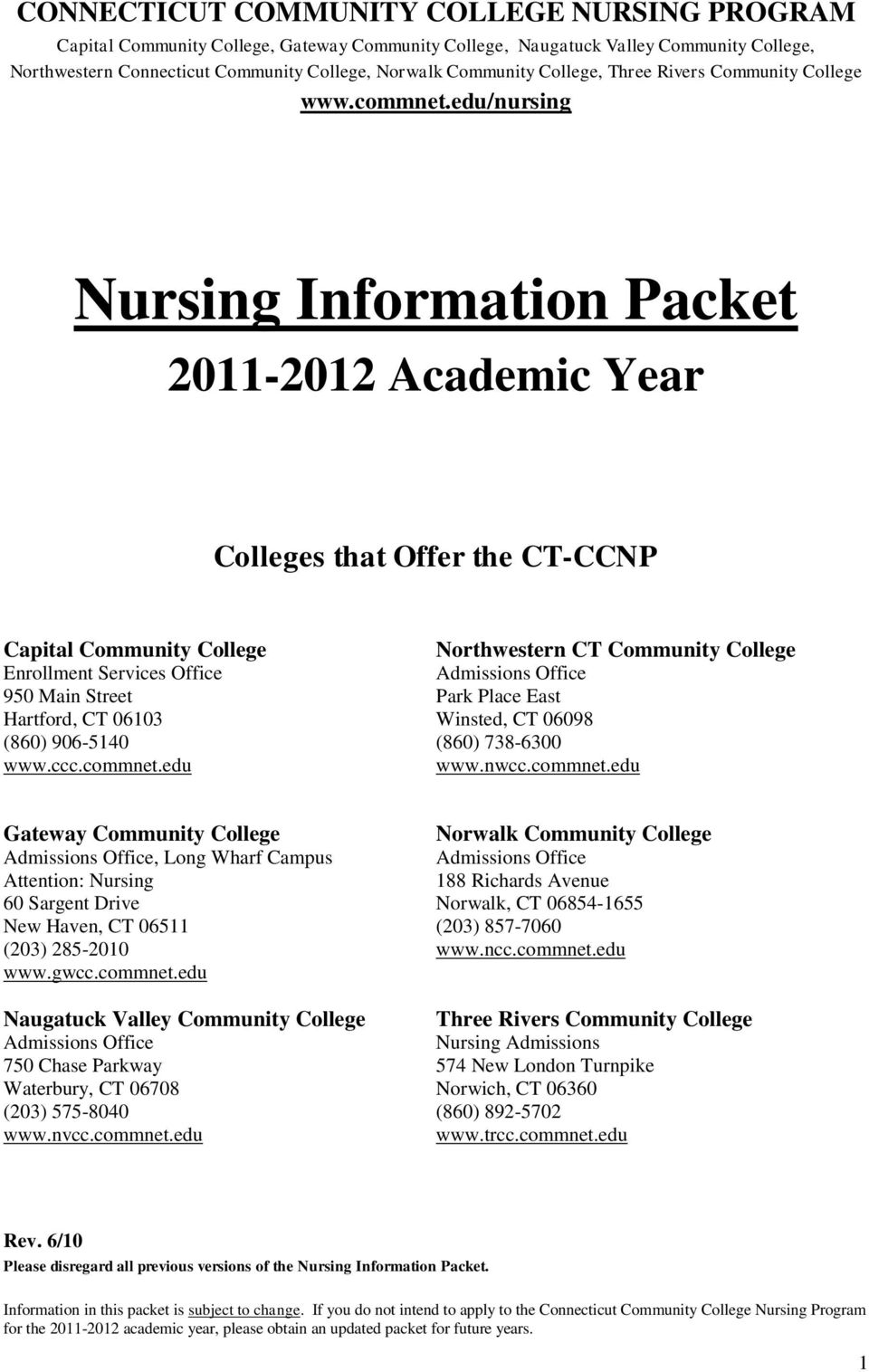Northwestern CT Admissions Office (860) 906-5140 (860) 78-600 www.ccc.commnet.