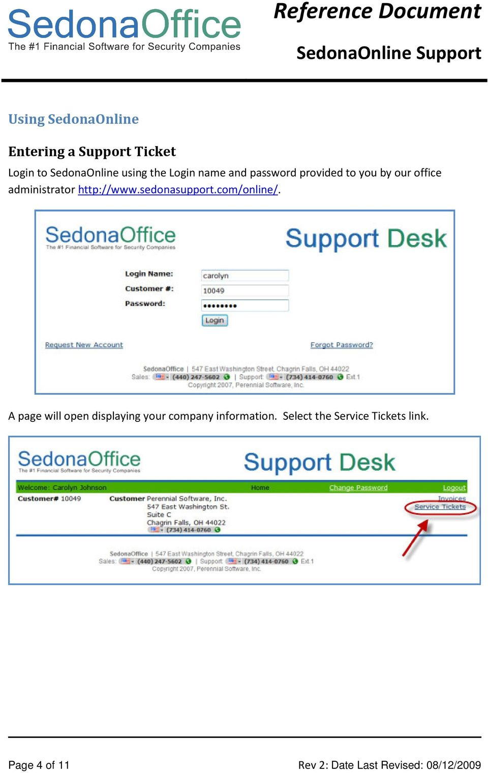 sedonasupport.com/online/. A page will open displaying your company information.