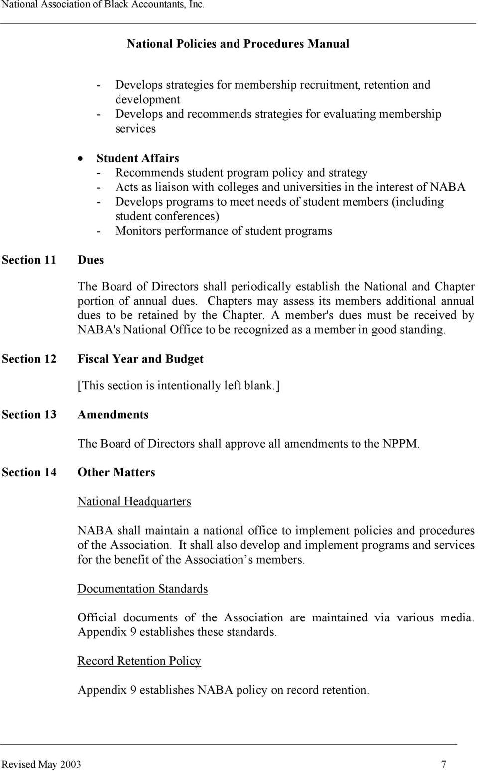 student programs Section 11 Dues The Board of Directors shall periodically establish the National and Chapter portion of annual dues.