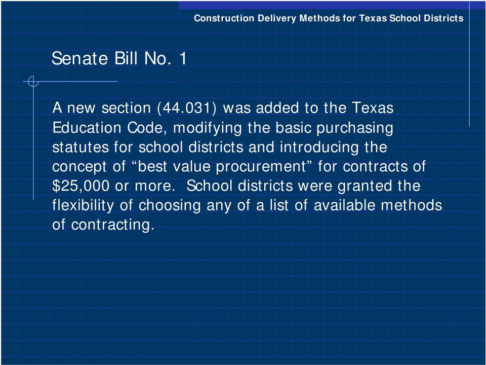 for school districts and introducing the concept of best value procurement for