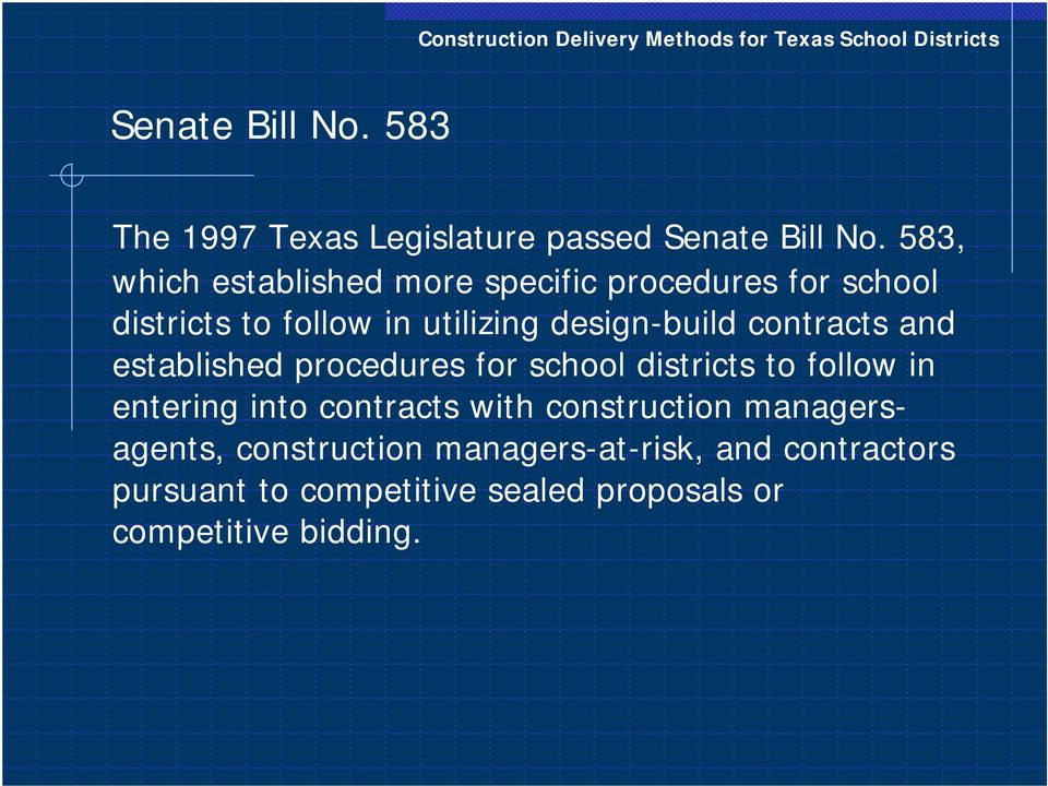 design-build contracts and established procedures for school districts to follow in entering into