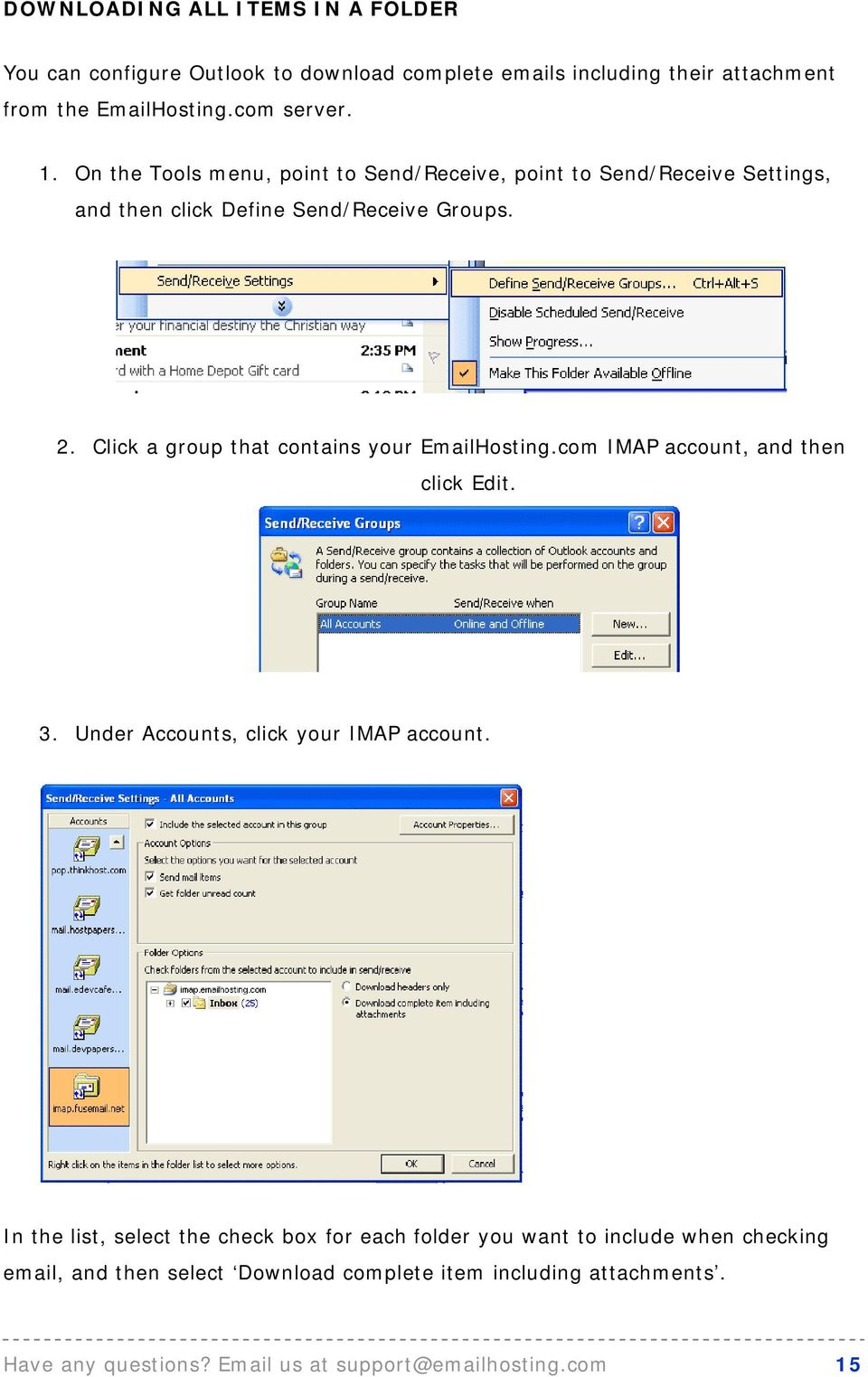Click a group that contains your EmailHosting.com IMAP account, and then click Edit. 3. Under Accounts, click your IMAP account.