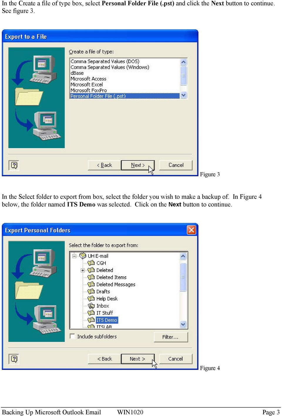 Figure 3 In the Select folder to export from box, select the folder you wish to make a backup