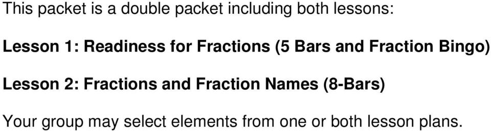 Bingo) Lesson 2: Fractions and Fraction Names (8-Bars)