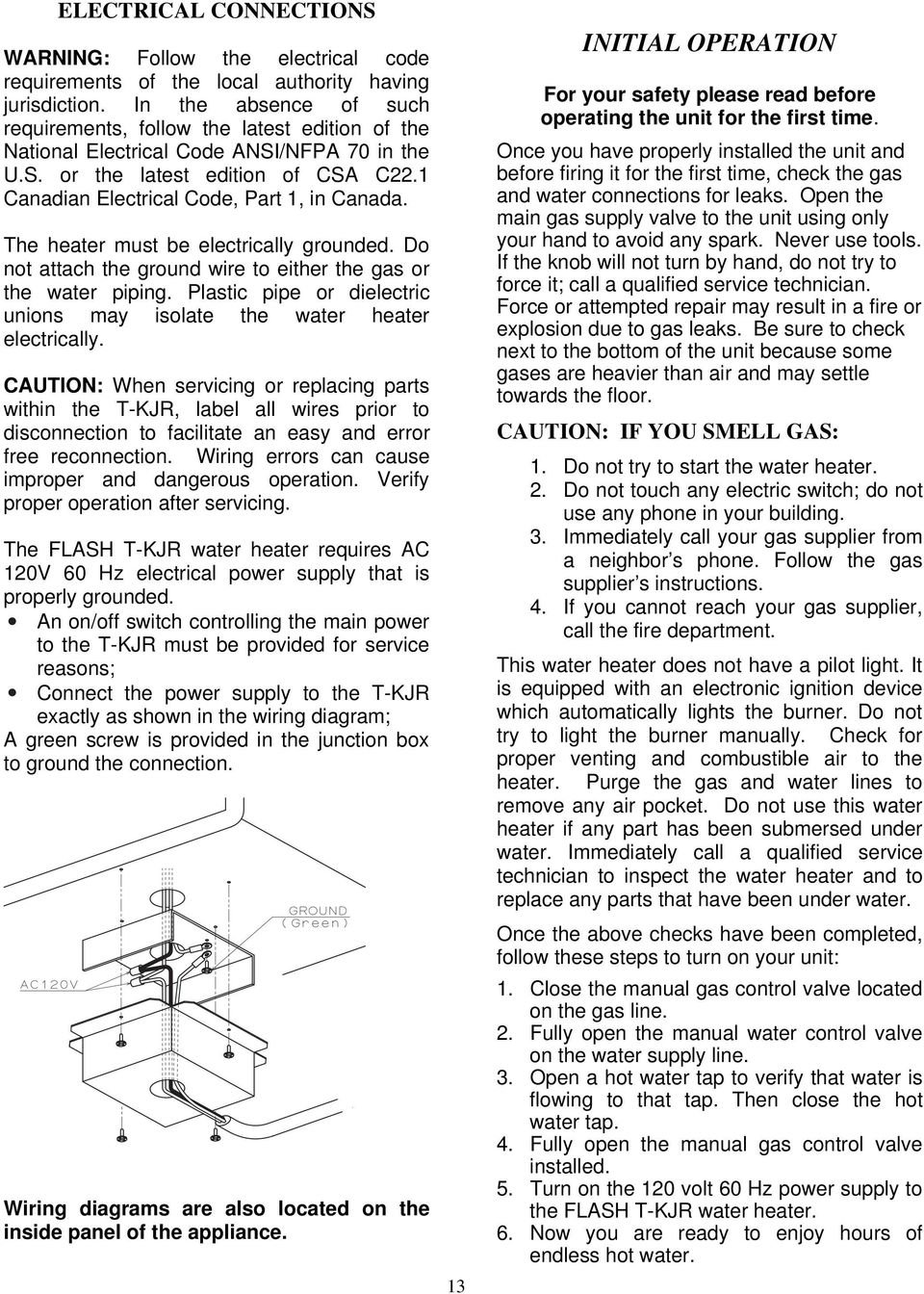 T Kjr Instantaneous Water Heater Installation Manual And Owner S Ansi Wiring Diagram The Must Be Electrically Grounded Do Not Attach Ground Wire To Either