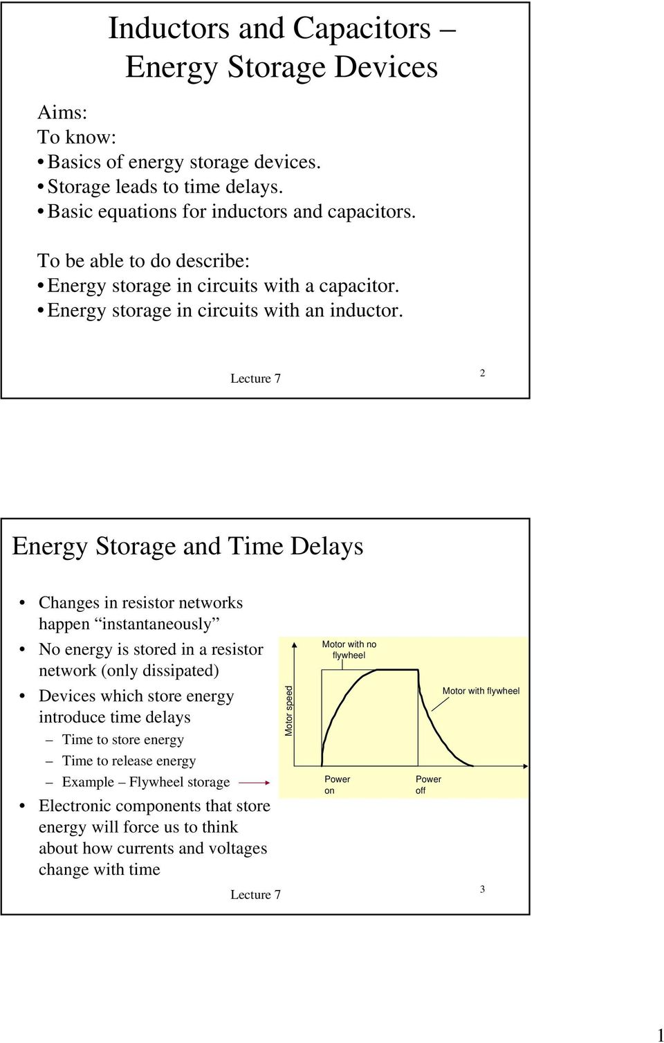 Inductors And Capacitors Energy Storage Devices Pdf Inductor Is Proportional To The Inductance This Circuit Reads Lecture 8 An Time Delays Changes In Resistor Networks Happen Instantaneously No