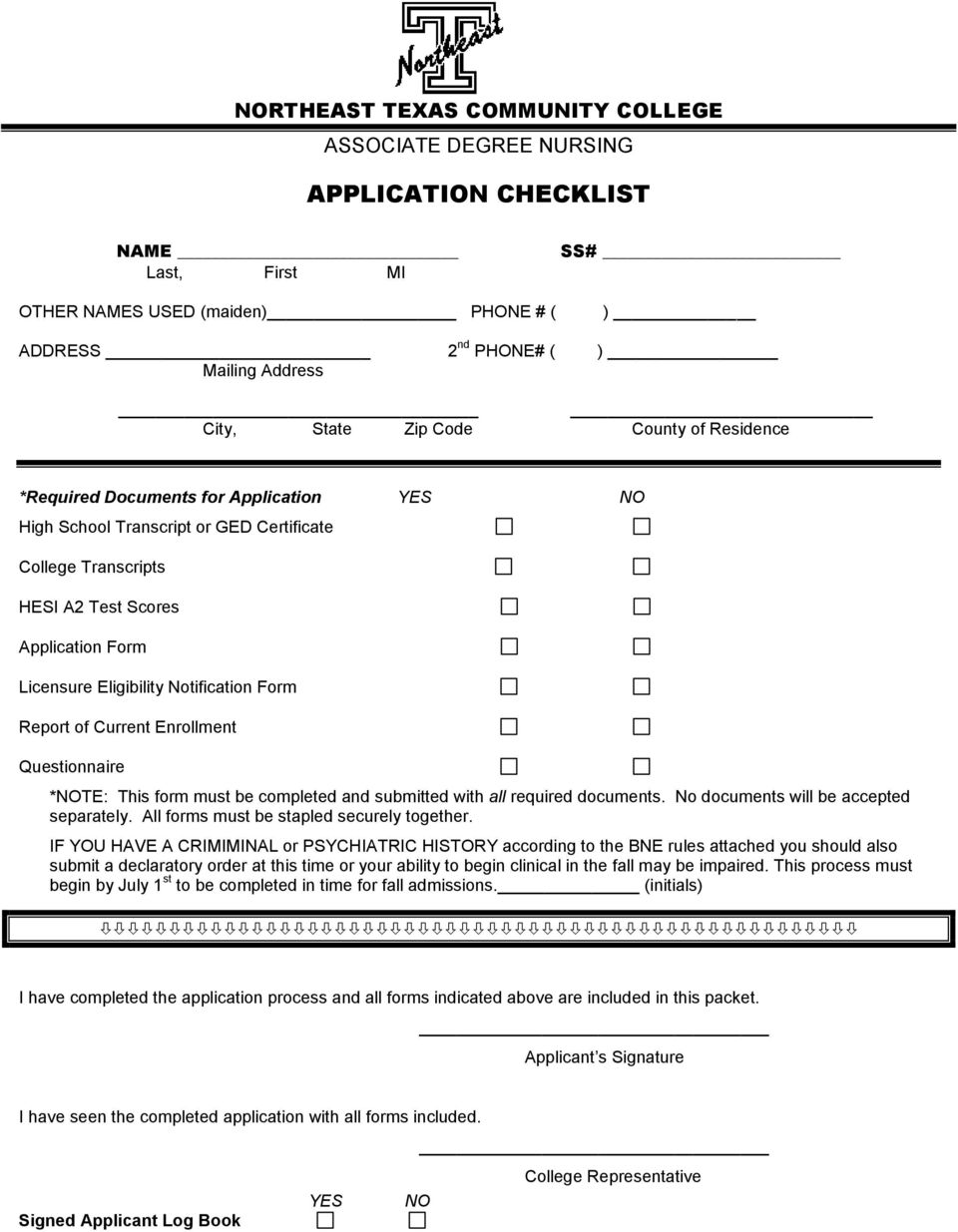 Notification Form Report of Current Enrollment Questionnaire *NOTE: This form must be completed and submitted with all required documents. No documents will be accepted separately.
