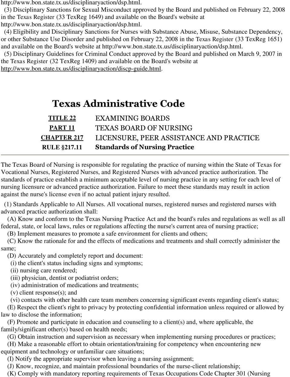 Eligibility and Disciplinary Sanctions for Nurses with Substance Abuse, Misuse, Substance Dependency, or other Substance Use Disorder and published on February 22, 2008 in the Texas Register (33