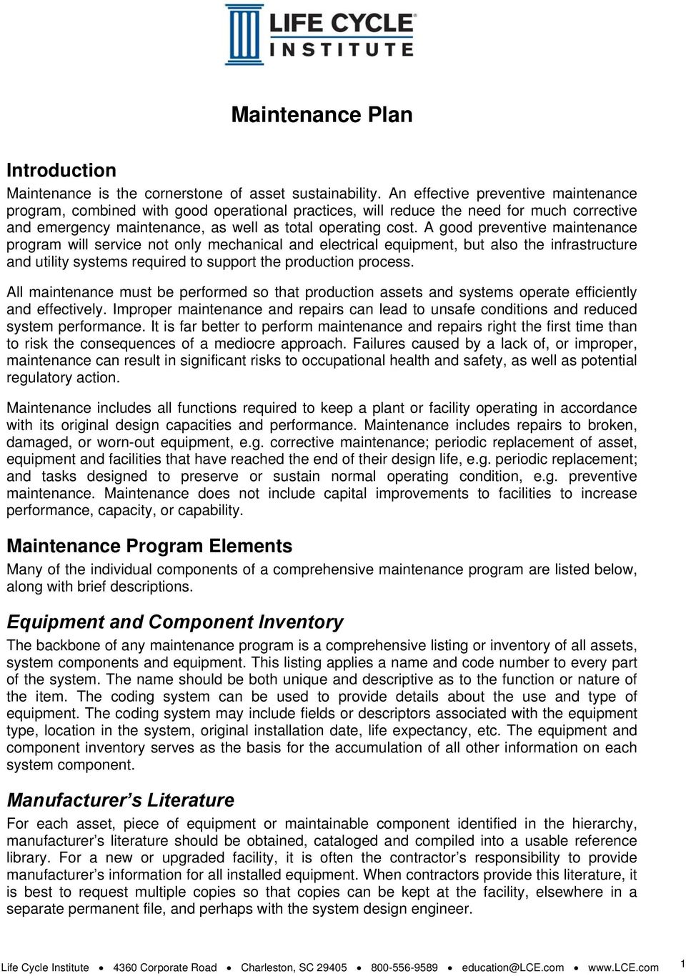 Maintenance Plan  Many of the individual components of a