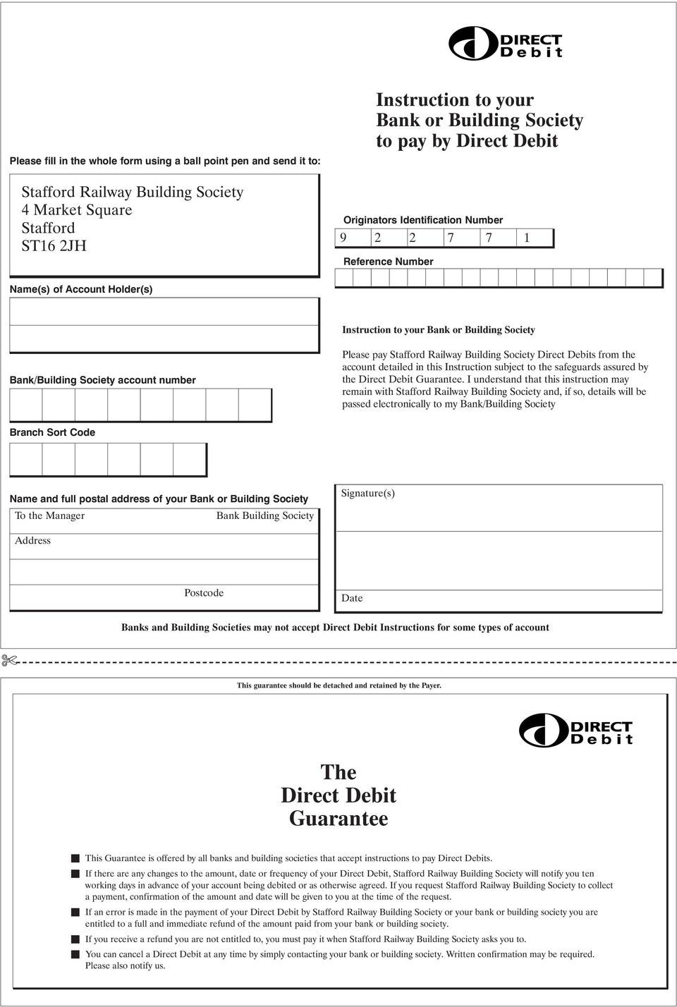 Railway Building Society Direct Debits from the account detailed in this Instruction subject to the safeguards assured by the Direct Debit Guarantee.