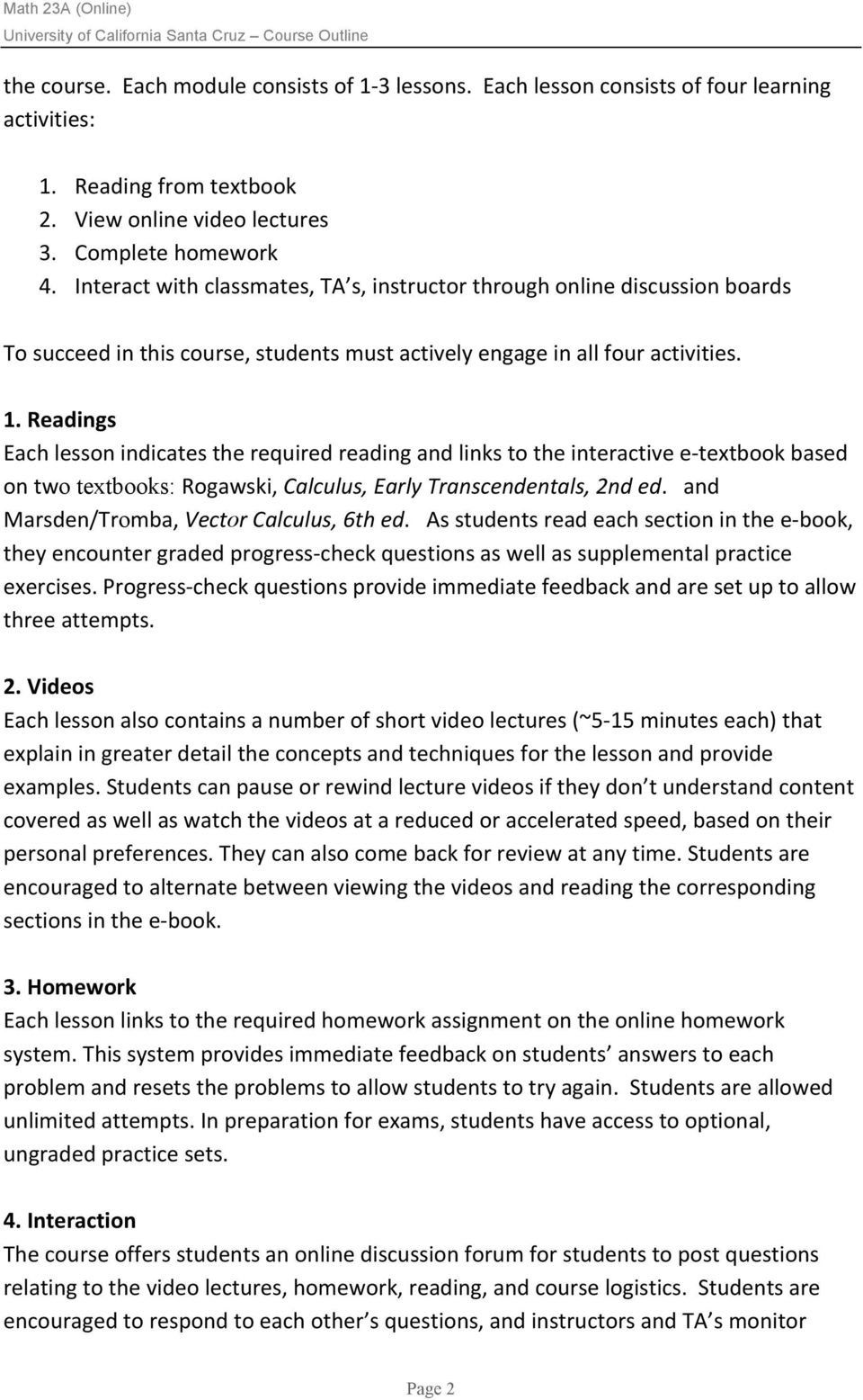 Readings Each lesson indicates the required reading and links to the  interactive e-textbook based