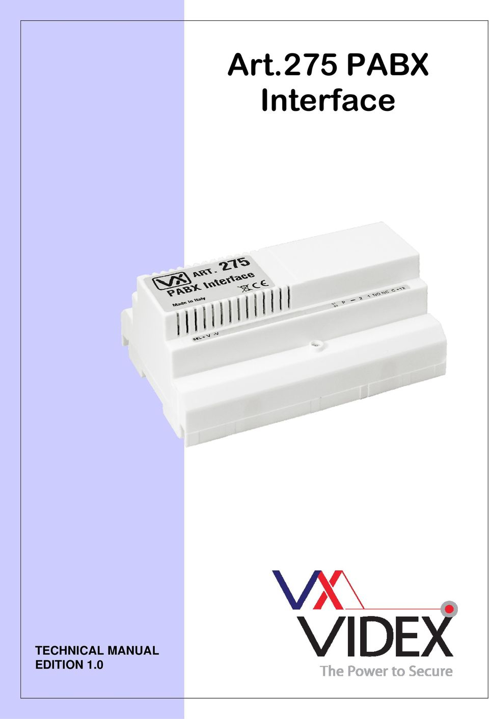 2 DESCRIPTION The Art275 Interface Enables A Videx Intercom Panel To Be Connected An Analogue Extension Port Of Telephone Switchboard PABX
