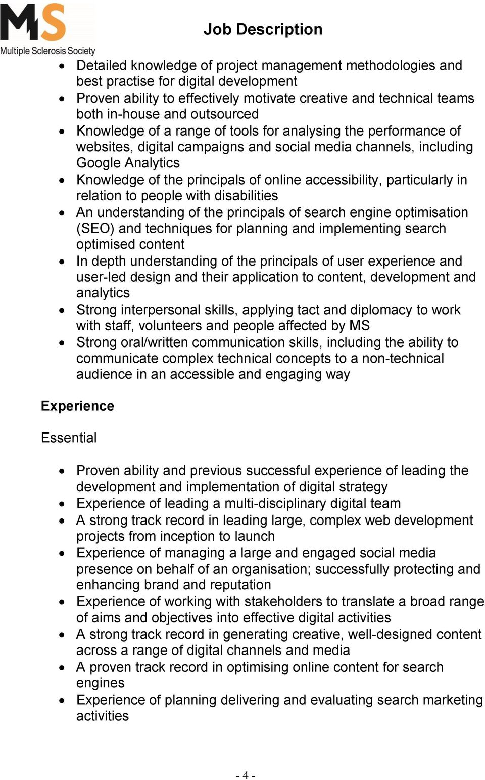 particularly in relation to people with disabilities An understanding of the principals of search engine optimisation (SEO) and techniques for planning and implementing search optimised content In