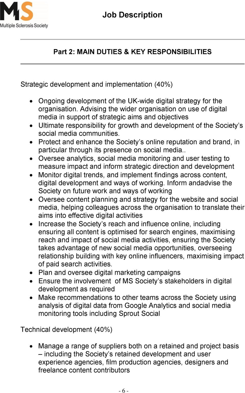 Protect and enhance the Society s online reputation and brand, in particular through its presence on social media.