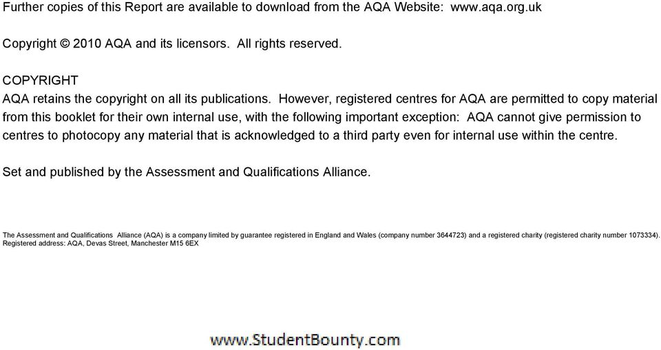However, registered centres for AQA are permitted to copy material from this booklet for their own internal use, with the following important exception: AQA cannot give permission to centres to