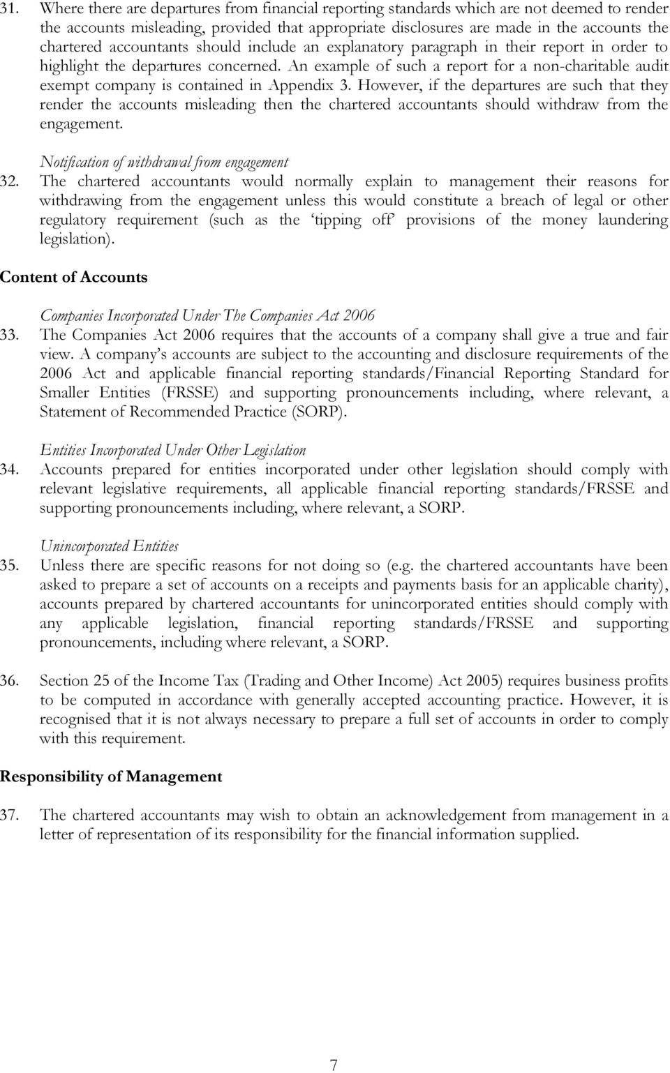An example of such a report for a non-charitable audit exempt company is contained in Appendix 3.