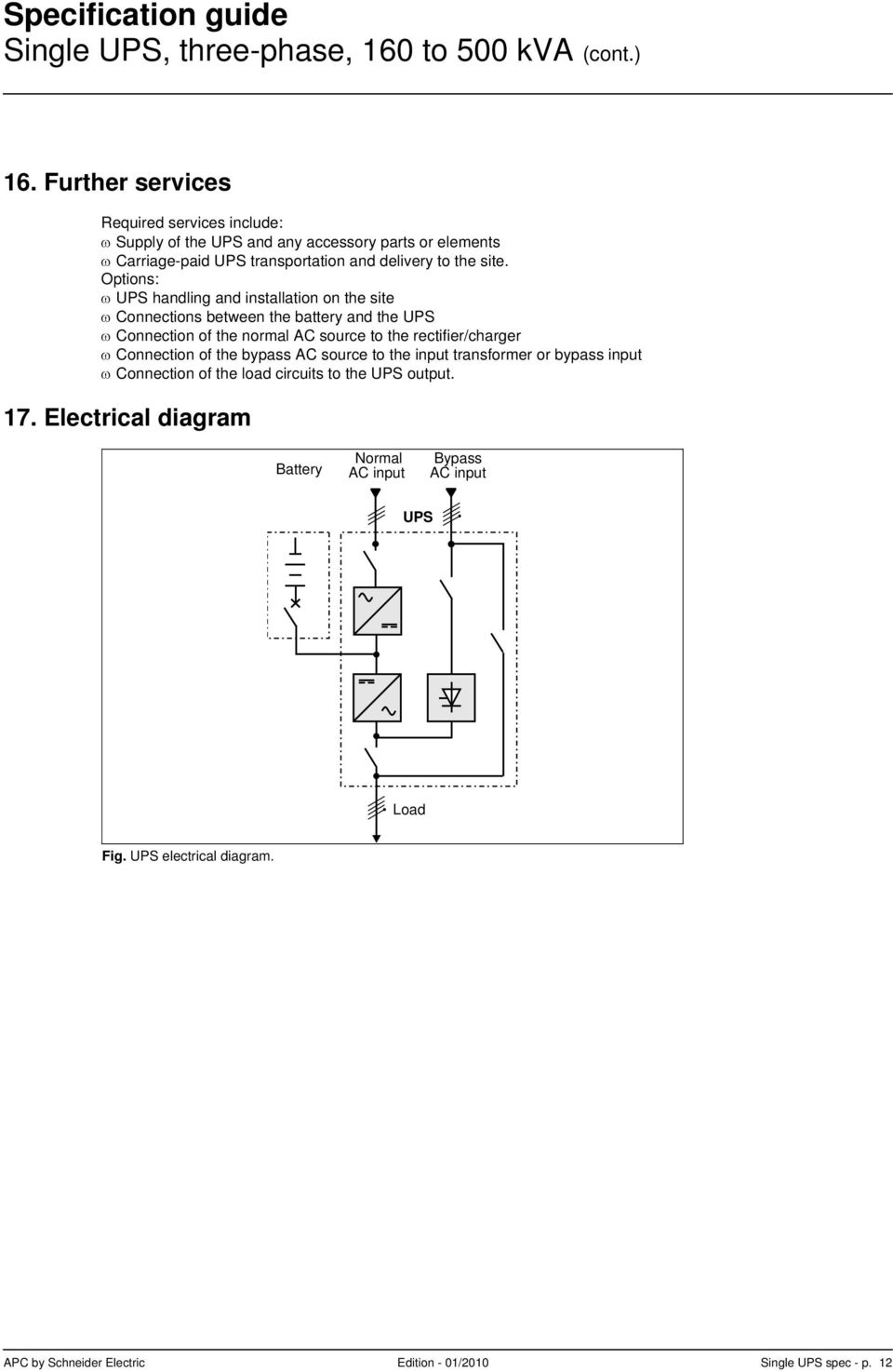 Apc Matrix 500 Wiring Diagram Library Parts List For Model 502254260 Craftsman Options Ups Handling And Installation On The Site Connections Between Battery