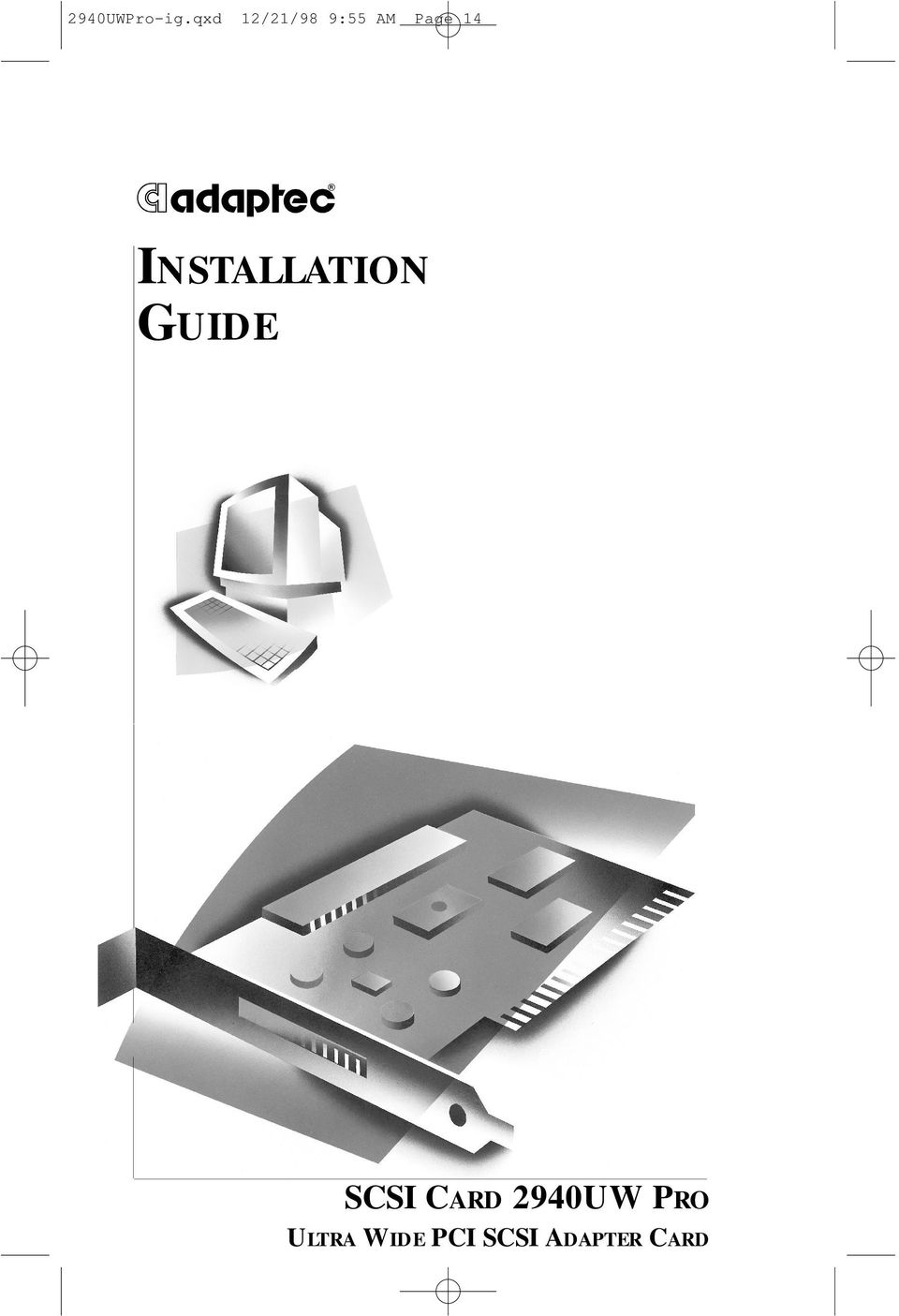 R INSTALLATION GUIDE SCSI