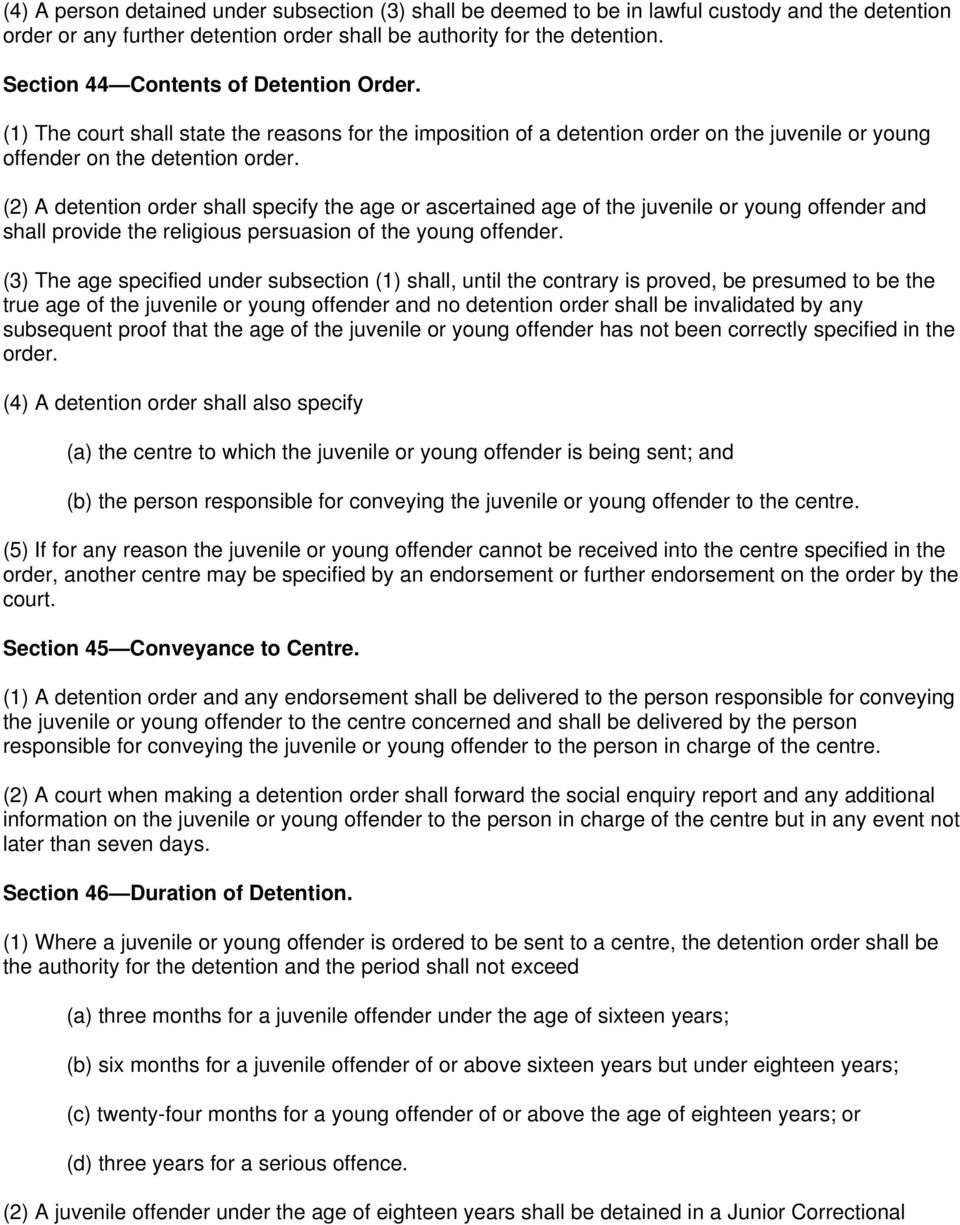 (2) A detention order shall specify the age or ascertained age of the juvenile or young offender and shall provide the religious persuasion of the young offender.