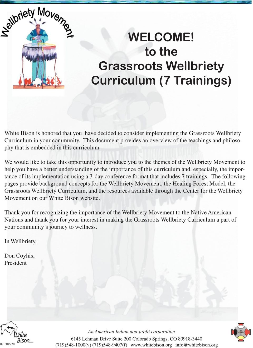 WELCOME! to the Grassroots Wellbriety Curriculum (7