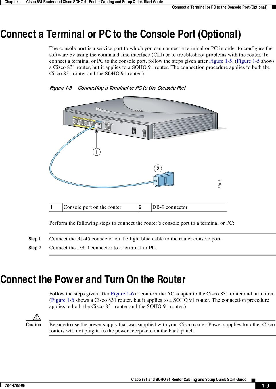 Cisco 831 Router And Soho 91 Cabling Setup Quick Console Cable Wiring Diagram 3550 To Connect A Terminal Or Pc The Port Follow Steps Given After