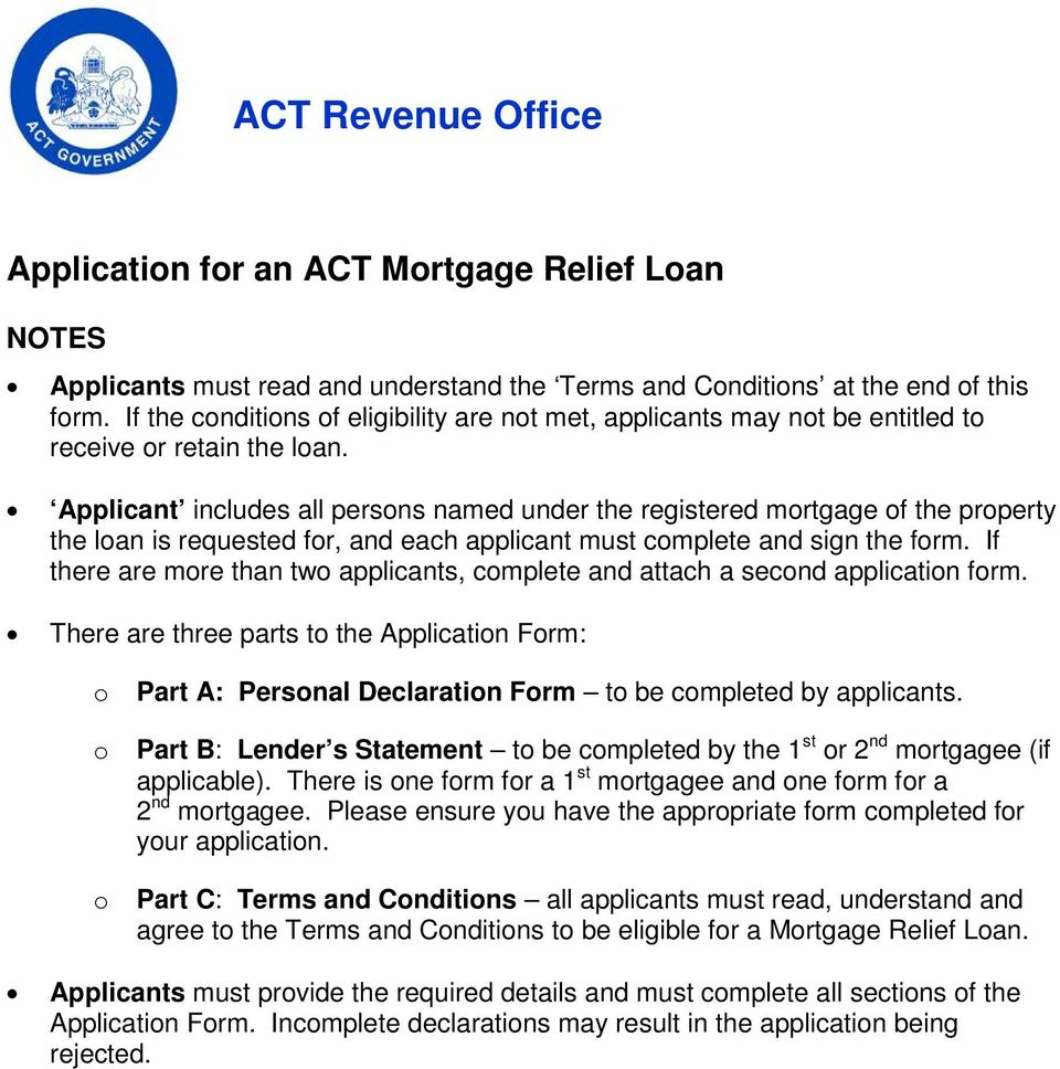Applicant includes all persons named under the registered mortgage of the property the loan is requested for, and each applicant must complete and sign the form.