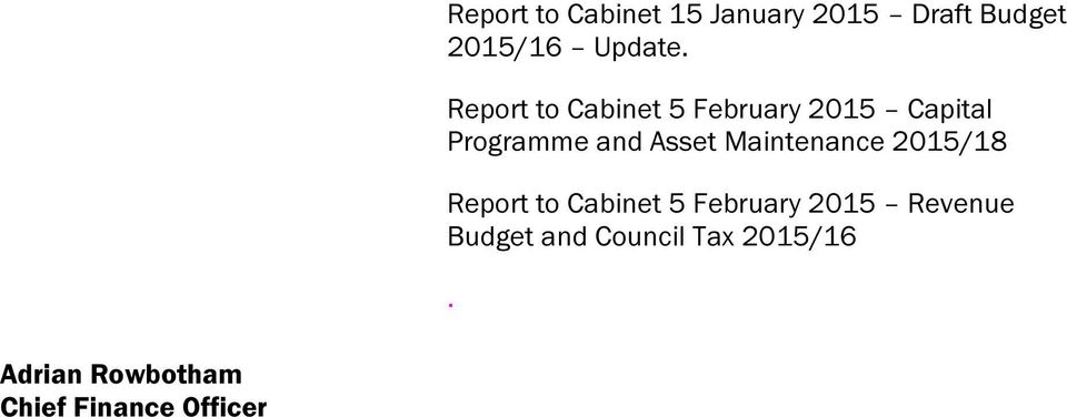 Maintenance 2015/18 Report to Cabinet 5 February 2015 Revenue