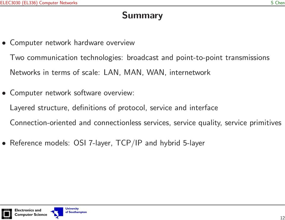 overview: Layered structure, definitions of protocol, service and interface Connection-oriented and