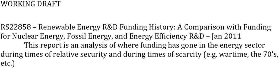 is an analysis of where funding has gone in the energy sector during times of