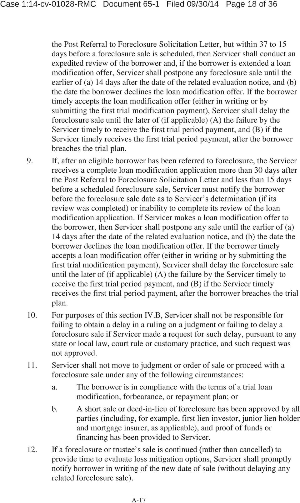 date of the related evaluation notice, and (b) the date the borrower declines the loan modification offer.