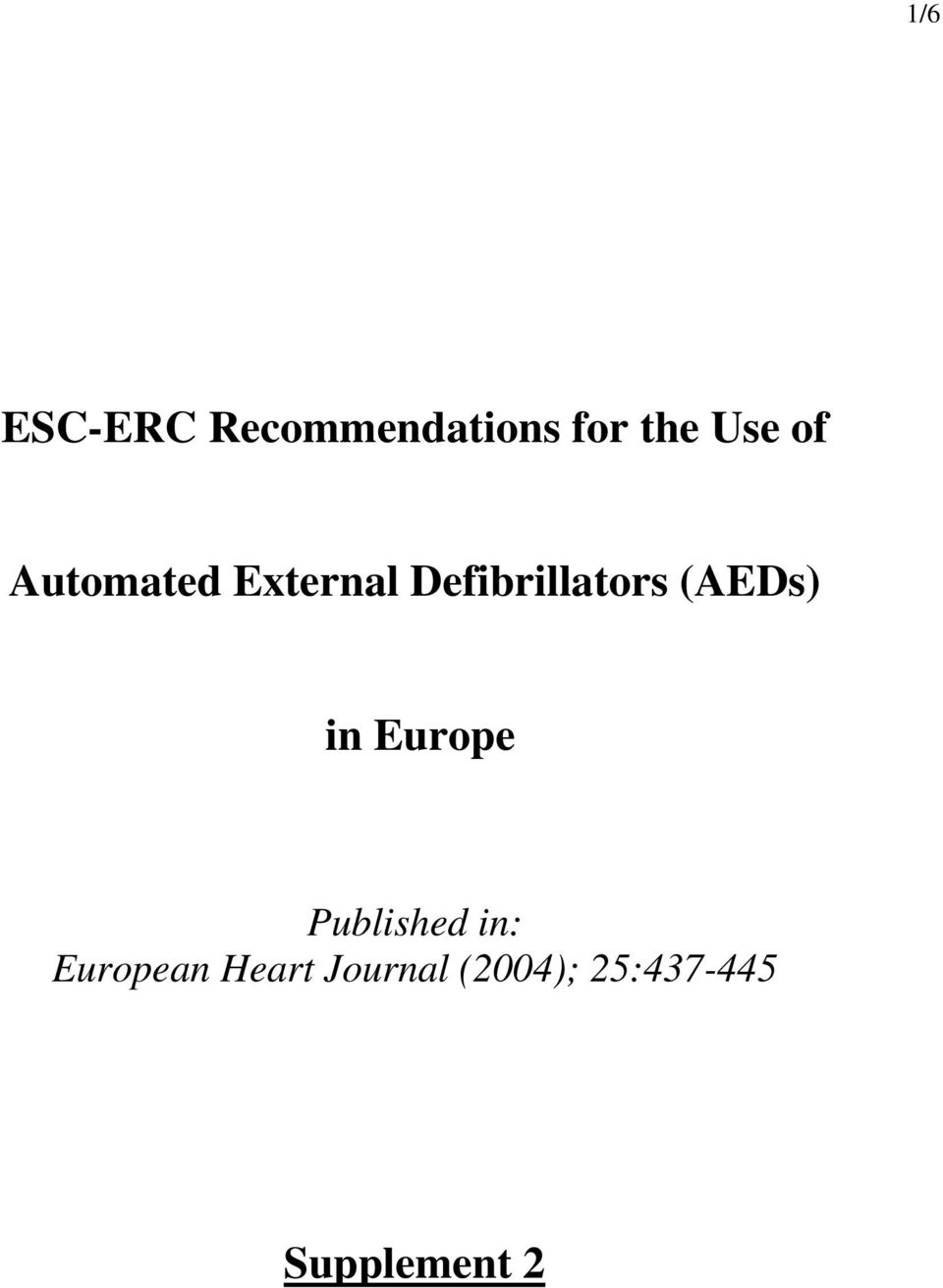 (AEDs) in Europe Published in: European
