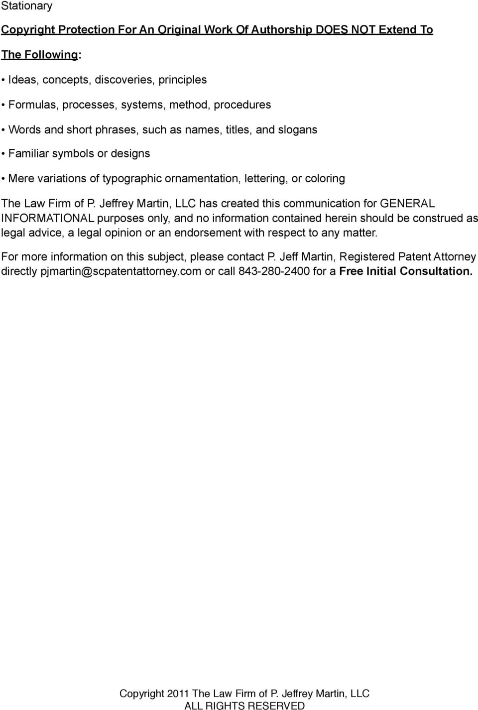 Jeffrey Martin, LLC has created this communication for GENERAL INFORMATIONAL purposes only, and no information contained herein should be construed as legal advice, a legal opinion or an