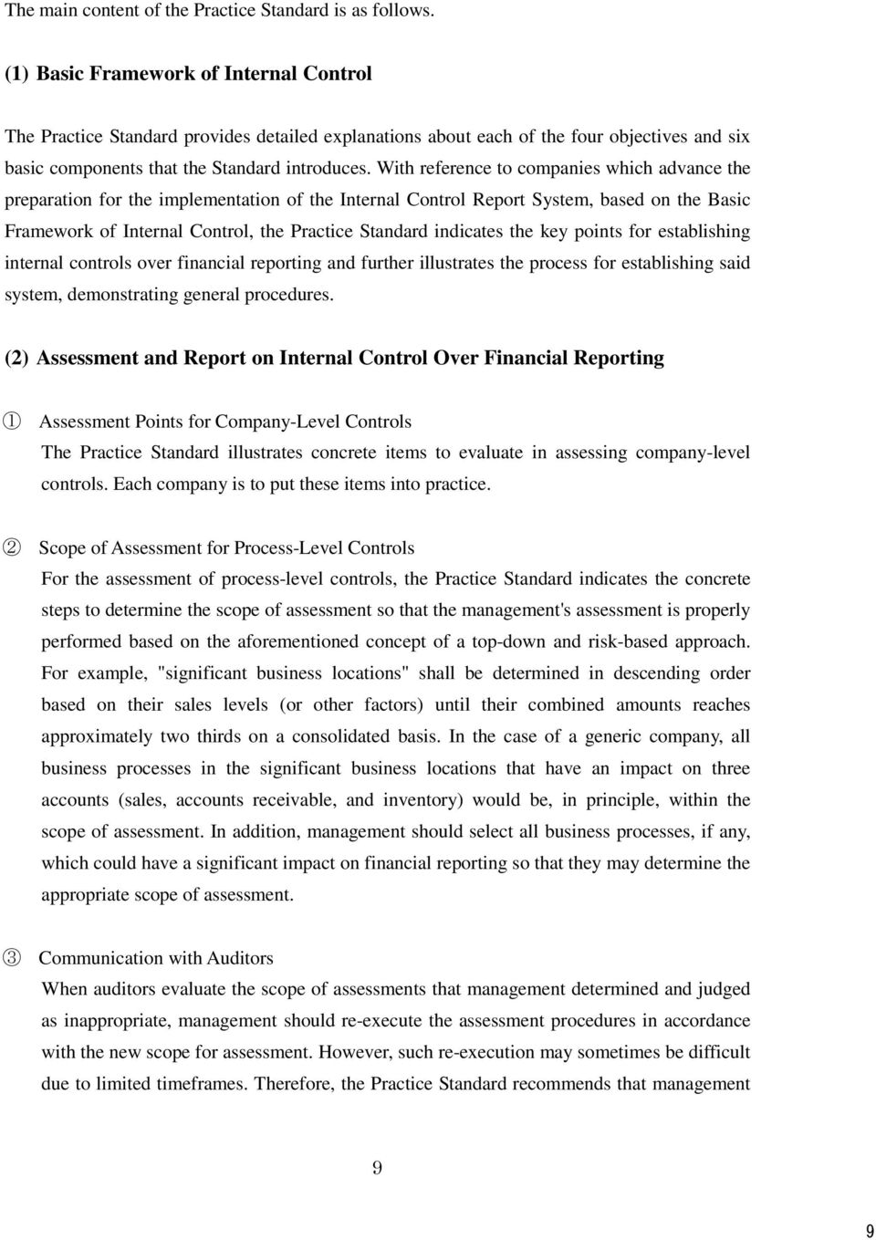 With reference to companies which advance the preparation for the implementation of the Internal Control Report System, based on the Basic Framework of Internal Control, the Practice Standard