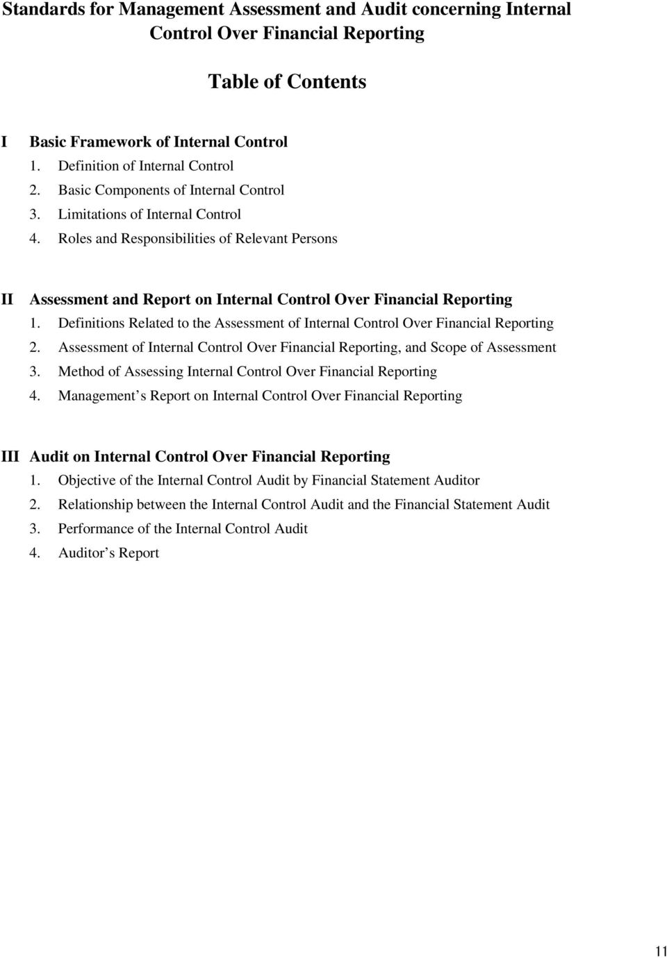 Definitions Related to the Assessment of Internal Control Over Financial Reporting 2. Assessment of Internal Control Over Financial Reporting, and Scope of Assessment 3.