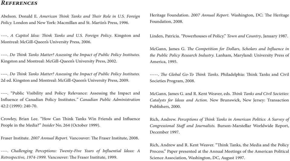 RESEARCH PAPER NO 2 THINKING OUT LOUD: Think Tanks and Their