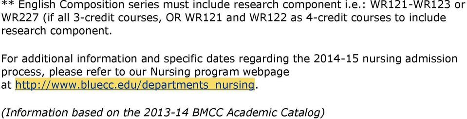 WR122 as 4-credit courses to include research component.